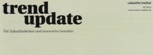Trend Update 2/2014 des Zukunftsinstituts